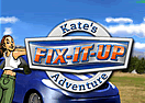 Fix-It-Up - Kate's Adventure
